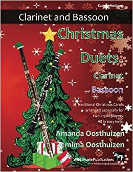 Christmas Duets for Clarinet and Bassoon: 21 Traditional Christmas Carols arranged for equal clarinet and bassoon players of intermediate standard. ... of the clarinet parts are below the break.