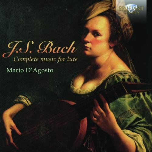 Complete Music for Lute by Johann Sebastian Bach - Mario D'Agosto
