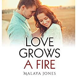 Love Grows a Fire