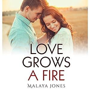 Love Grows a Fire Audiobook