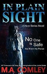 In Plain Sight: a Hero series novel