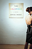 The Colorman: A Novel