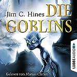 Die Goblins (Goblins 1) | Jim C. Hines