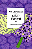 Kiki Lowenstein and the Lilac Festival (A Kiki Lowenstein Scrap-N-Craft Mystery Book 6)