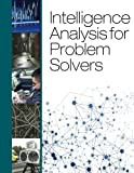 Intelligence Analysis for Problem Solvers