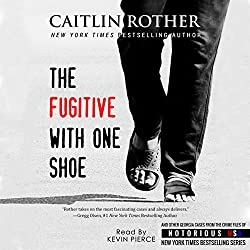 The Fugitive with One Shoe