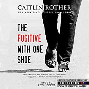 The Fugitive with One Shoe Audiobook