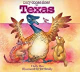 img - for Lucy Goose Goes to Texas book / textbook / text book