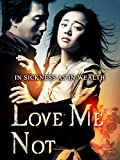 Love Me Not (English Subtitled)