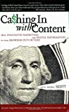 Cashing in with Content, David Meerman Scott, 0910965714