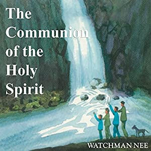 The Communion of the Holy Spirit Audiobook
