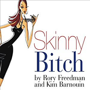 Skinny Bitch Audiobook