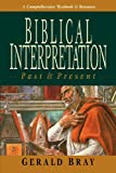 Biblical Interpretation, Gerald L. Bray, 0830815651