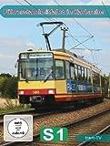 Führerstandmitfahrt in Karlsruhe - S 1