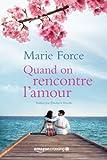 Quand on rencontre l'amour (L'île de Gansett) (French Edition)