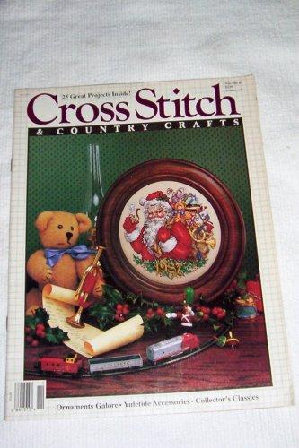 (Cross Stitch & Country Crafts -- Nov/Dec 1987 Vol III, No. 2 -- Ornaments, Yuletide Accessories, Collector's Classics)