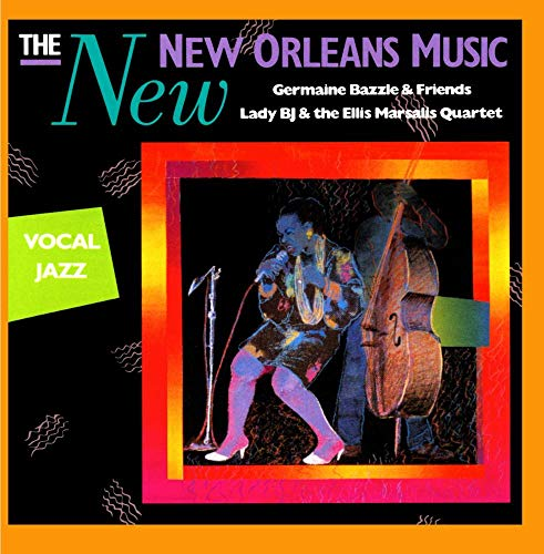 The New New Orleans Music: Vocal...