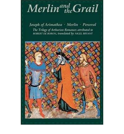{ [ MERLIN AND THE GRAIL: JOSEPH OF ARIMATHEA, MERLIN, PERCEVAL: THE TRILOGY OF ARTHURIAN PROSE ROMANCES ATTRIBUTED TO ROBERT DE BORON (ARTHURIAN STUDIES #VOLUME 48) ] } Borgon, Robert ( AUTHOR ) Jan-17-2008 Paperback - Robert De Boron