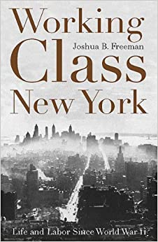 Book Working-Class New York: Life and Labour since World War II