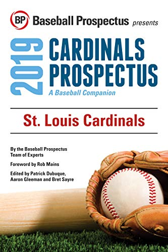 St. Louis Cardinals 2019: A Baseball Companion por Baseball Prospectus,