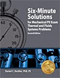 Six-Minute Solutions for Mechanical PE Exam Thermal and Fluids Systems Problems, 2nd Ed