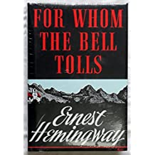 Hemingway, Ernest: For Whom the Bell Tolls