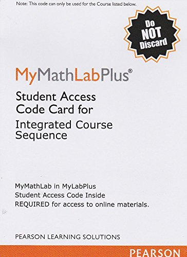 MyMathLab Plus: Student Access Code Card for Intergrated Course Sequence