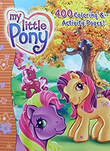 My Little Pony G3 400 Page Coloring Activity Book