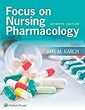 Focus on Nursing Pharmacology