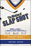 The Making of Slap Shot: Behind the Scenes of the