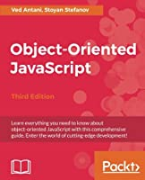 Object-Oriented JavaScript, 3rd Edition Front Cover
