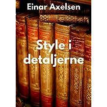 Style i detaljerne (Danish Edition)