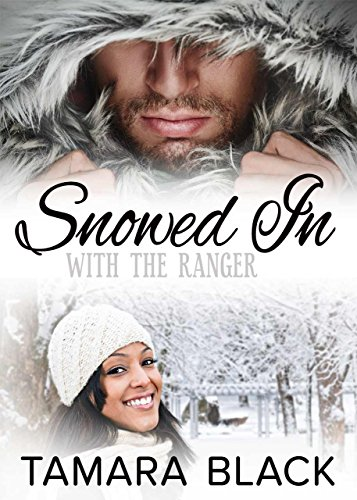 Snowed in With the Ranger: BWWM Romance