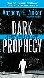 Dark Prophecy: A Level 26 Thriller Featuring Steve Dark