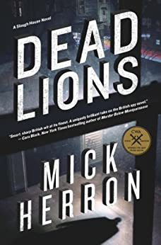 Dead Lions (Slough House Book 2) by [Herron, Mick]