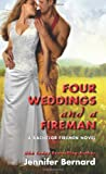 Four Weddings and a Fireman, Jennifer Bernard, 0062273671