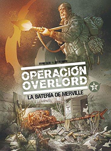 Descargar Libro Operación Overlord 3. La Batería De Merville Falba - Fabbri