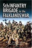 5th Infantry Brigade in the Falklands War, Nicholas van der Bijl and David Aldea, 0850529484