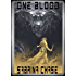One Blood (Argonauts of Space Book 2)