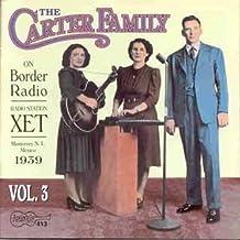 The Carter Family On Border Radio, Vol. 3