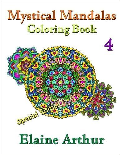 Mystical Mandalas Coloring Book No. 4 Special Edition (Volume 4 ...