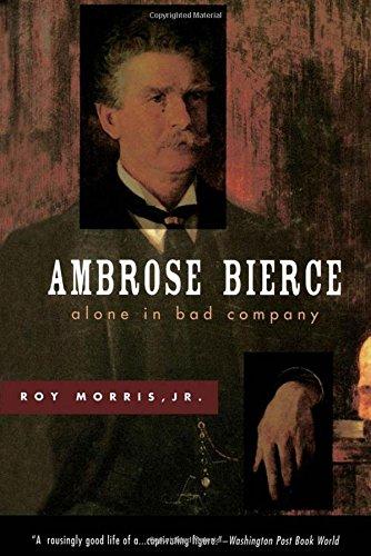 Ambrose Bierce: Alone in Bad Company