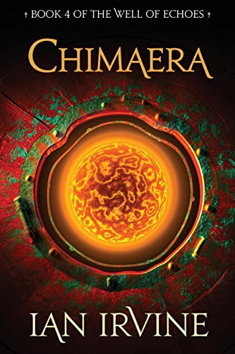Chimaera (The Well of Echoes) (Volume 4)