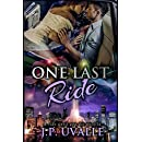 One Last Ride (A Ride Until You Die Novella Book 1)