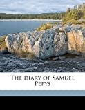 The Diary of Samuel Pepys, Samuel Pepys and Mynors Bright, 1176514075