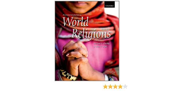 A concise introduction to world religions willard g oxtoby alan f a concise introduction to world religions willard g oxtoby alan f segal 9780195437744 christianity amazon canada fandeluxe Choice Image