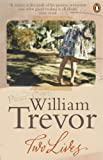 Two Lives: Reading Turgenev and My House in Umbria by William Trevor front cover