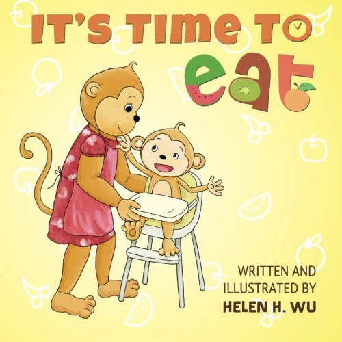 It's Time To Eat: A Children's Picture Book for Early/Beginner Readers PDF