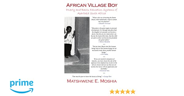 African Village Boy: Poverty and Bantu Education Systems of