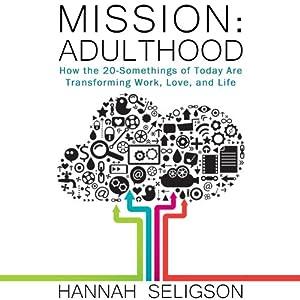 Mission Adulthood Audiobook